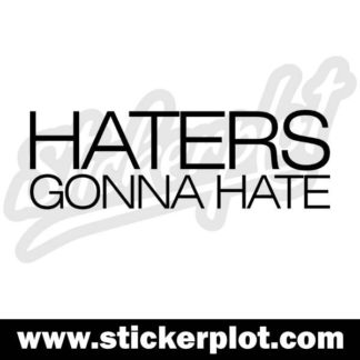 Sticker HATERS GONNA HATE V3
